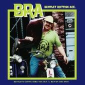 Bentley's Gonna Sort You Out / Run On The Spot (playlist 1) von Bentley Rhythm Ace