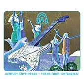 Theme From 'Gutbuster' (playlist 2) von Bentley Rhythm Ace