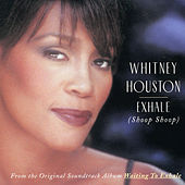 Exhale by Whitney Houston