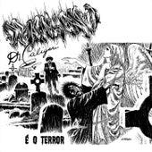 É O Terror von DJ Caique