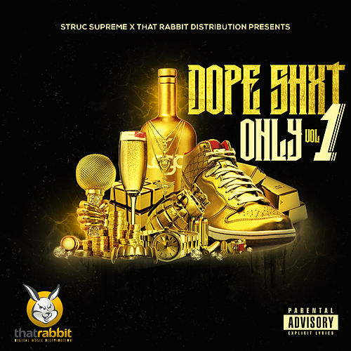 Dope Shxt Only, Vol. 1 by Various Artists
