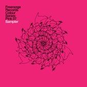 Freerange Records Presents Colour Series: Pink 07 Sampler de Various Artists