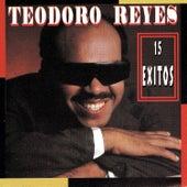 15 Exitos by Teodoro Reyes