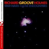 Star Wars / Close Encounters (Digitally Remastered) de Richard Groove Holmes