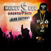 Greatest Hits: Club Edition by Money Roe