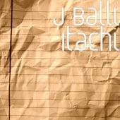 Itachi by J Balli