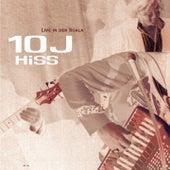 10J Hiss - Live In Der Scala von The Hiss