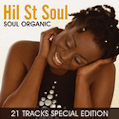 Soul Organic - 21 Tracks Special Edition by Hil St. Soul