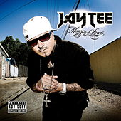 Money In The Streets by Jay Tee