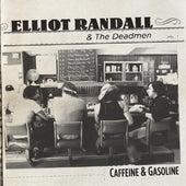 Caffeine & Gasoline by Elliot Randall