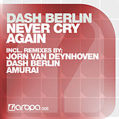 Never Cry Again von Dash Berlin