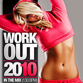 Work Out 2010 - In The Mix de Various Artists