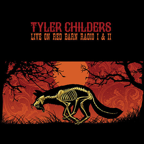 Live on Red Barn Radio I & II by Tyler Childers