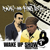 Wake up Show Freestyles, Vol. 1 by Sway