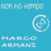 Non ho tempo by Marco Armani