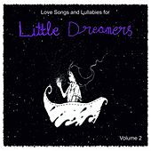 Love Songs and Lullabies for Little Dreamers Vol. 2 by Judson Mancebo