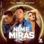 Ni Me Miras Remix by Yamal