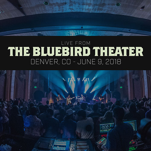 Live From The Bluebird Theater: Denver, CO - June 9, 2018 by Aqueous