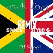 Tick Tock Remix by DJ Steel