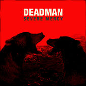 Severe Mercy (Delux Edition) von Deadman