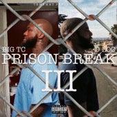 Prison Break 3 von D.Loc