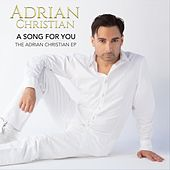A Song for You: The Adrian Christian EP by Adrian Christian