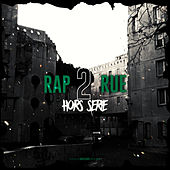 Rap2rue hors-série de Various Artists