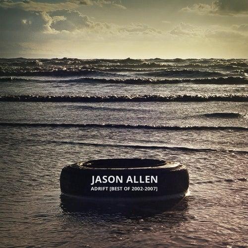 Adrift (Best of 2002 to 2007) by Jason Allen
