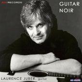 Guitar Noir by Laurence Juber