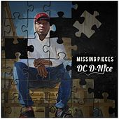 Missing Pieces by DC D-Nice