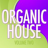 Organic House, Vol. 2 von Various Artists