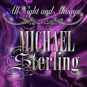 All Night and Always by Michael Sterling