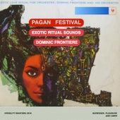 Pagan Festival de Dominic Frontiere