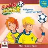 WM-Wissen: Prägende Spieler der WM! von Teufelskicker