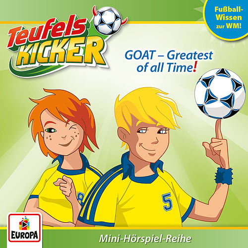 WM-Wissen: GOAT - Greatest of All Time! von Teufelskicker