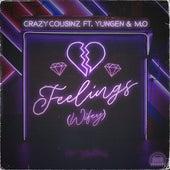 Feelings (Wifey) [feat. Yungen & M.O] von Crazy Cousinz