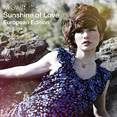 Sunshine of Love - European Edition de M-Swift