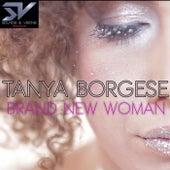Brand New Woman di Tanya Borgese