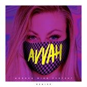 Morgen wird perfekt (Remixe) von Avvah