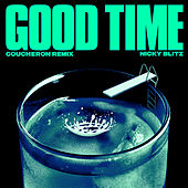 Good Time (Coucheron Remix) by Nicky Blitz