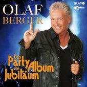 Das Party-Album zum Jubiläum von Olaf Berger
