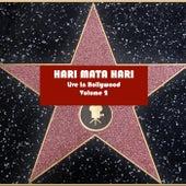 Live In Hollywood, Vol. 2 by Hari Mata Hari