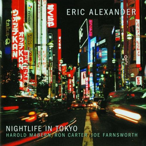 Nightlife In Tokyo by Eric Alexander