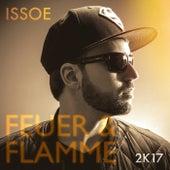 Feuer und Flamme (2K17 Edition) de Issoe