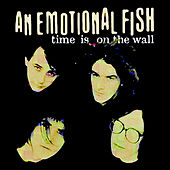Time Is On The Wall di An Emotional Fish