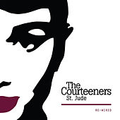 St. Jude Re:Wired by The Courteeners