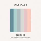 Singles by Wilderado