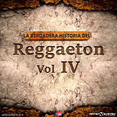La Verdadera Historia del Reggaeton IV by Various Artists