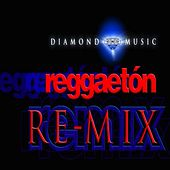 Diamond Music Reggaeton Remix de Various Artists