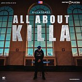 Killatonez All About Killa by Killatonez